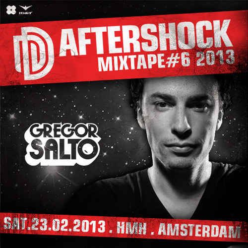 Gregor Salto - The Aftershock Mixtape #6 2013