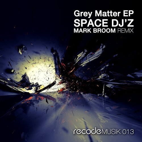 Space DJz - Grey Matter (Original Mix) [Recode Musik]