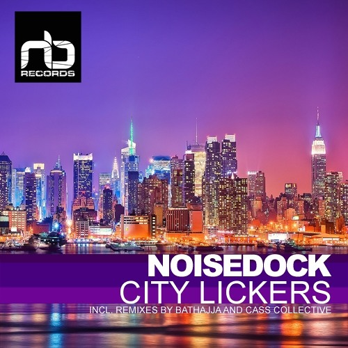 Noisedock - City Lickers - 128kb - out on NB Records