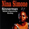 Nina Simone `Sinnerman` (WD2N & RanchaTek Bootleg) // Free Download