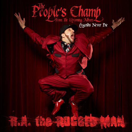 R.A. The Rugged Man - The Peoples Champ