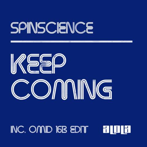 Spin Science - Keep Coming (Original)