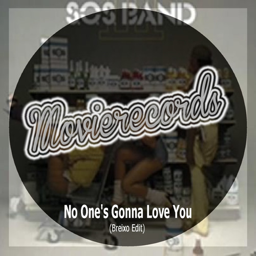 SOS Band - No One's Gonna Love You (Breixo Edit) Free ...