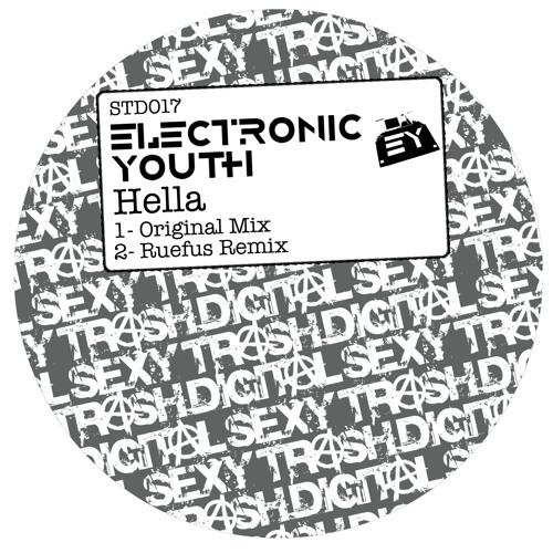 Electronic Youth - Hella (Ruefus Remix) SNIP