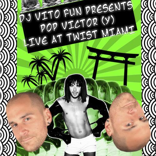 DJ Vito Fun Presents Pop Victory - Live @ Twist, Miami (February 2013)