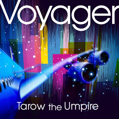 Tarow The Umpire / Voyager(Vocal Mix)