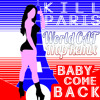 Kill Paris - Baby Come Back (WorldCAT Trap Remix)