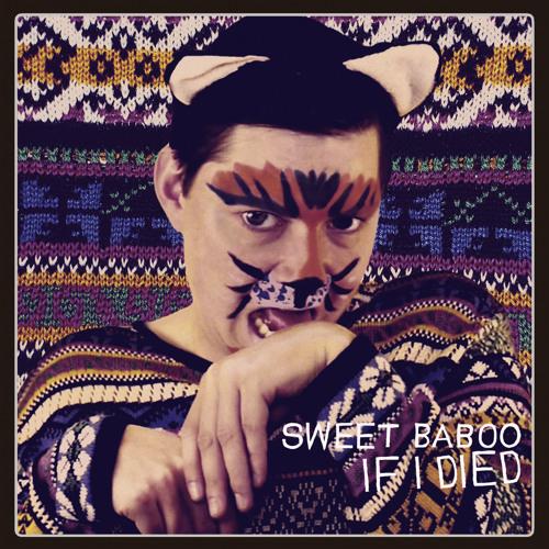 Sweet Baboo - Be Bawn Ni'n Marw