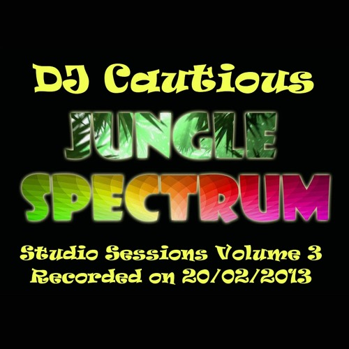 DJ Cautious - Jungle Spectrum Sessions 003 - Studio Mix