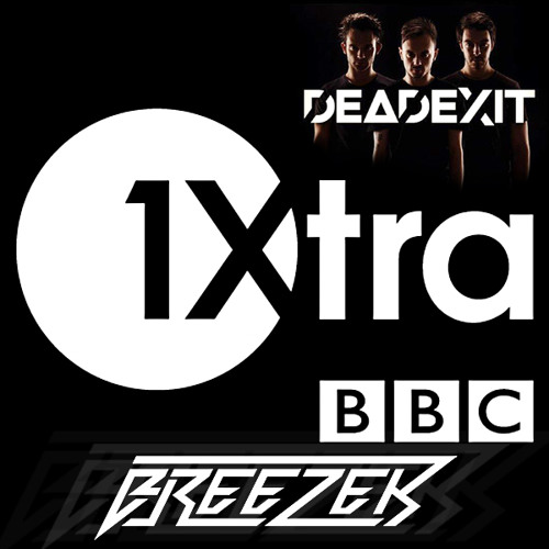 BRAINPAIN - ROCK TO THE BEAT (BREEZER REMIX) on BBC 1Xtra by DeadExit (Crissy Criss)