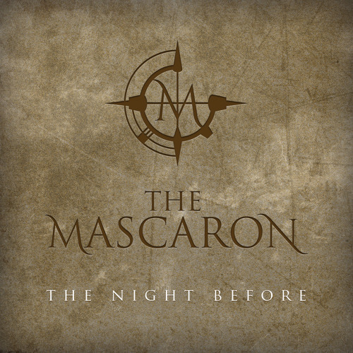 The Mascaron - The Night Before