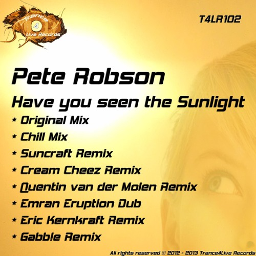Pete Robson - Have You Seen The Sunlight? (Chill Mix)