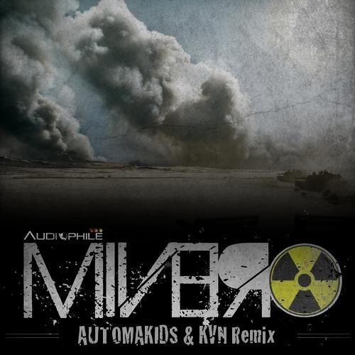 Minero - Pulse (AUTOMAKIDS & KVN Remix)