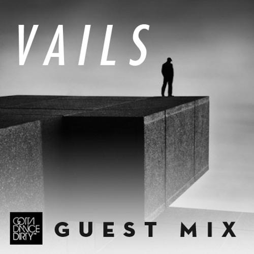 GDD™ Guest Mix: Vails