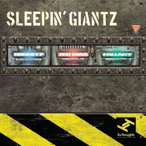 Sleepin' Giantz (Zed Bias, Rodney P, Fallacy) - Raving Bully