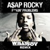 ASAP Rocky - Fuckin Problems (Willy Joy Remix)
