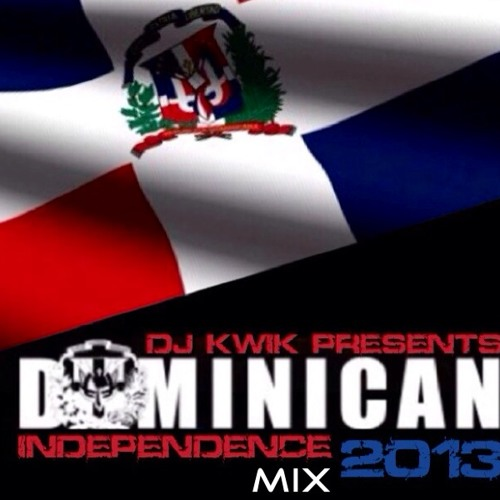 DJ KWIK'S - DOMINICAN INDEPENDENCE MIX 2013