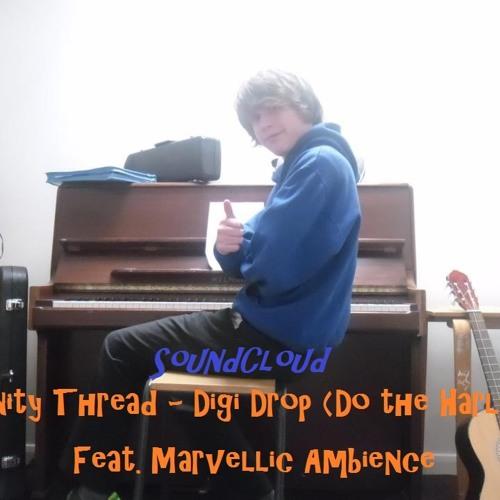 Infinity Thread - Digi Drop (feat. Marvellic Ambience)