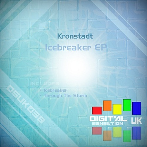 Kronstadt - Icebreaker [Digital Sensation UK]