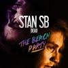 Stan SB - Dead (The Beach Party Remix)