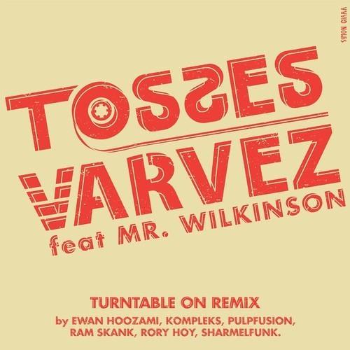 """Tosses&Varvez feat Mr Wilkinson """"Turntable On"""" (Sharmelfunk rmx)"""