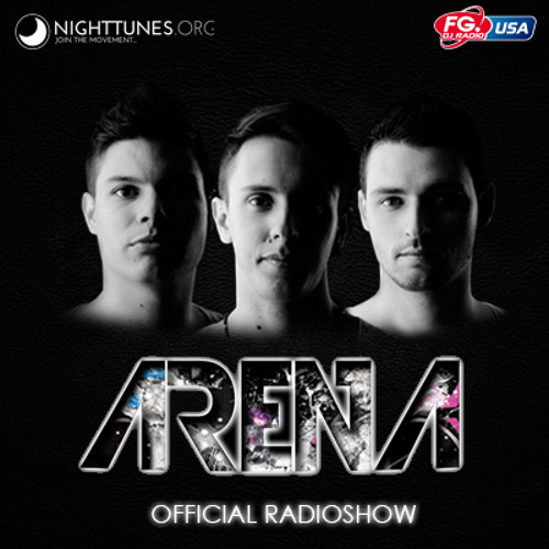 ARENA OFFICIAL RADIOSHOW #012 [FG RADIO USA] 22/02/2013-3PM 4PM