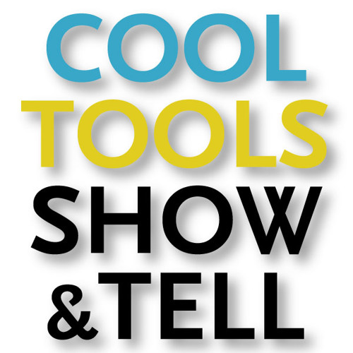 Cool Tools Show and Tell 001