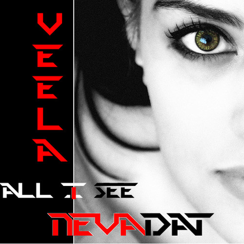 NEVADAT&VEELA-ALL I SEE