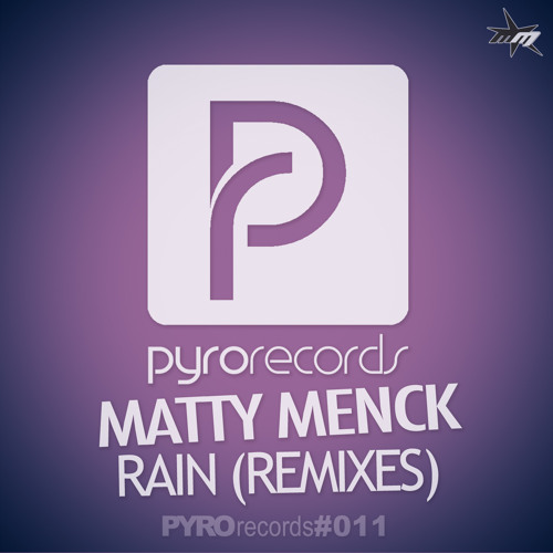 matty menck - rain (Remix Edition by Erick Decks, Point Blank, Edhim, Frowin von Boyen)