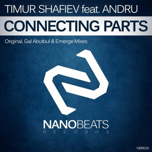 Timur Shafiev pres. S00perstar feat.ANDRU - Connecting Parts (Emerge Remix) *Preview*