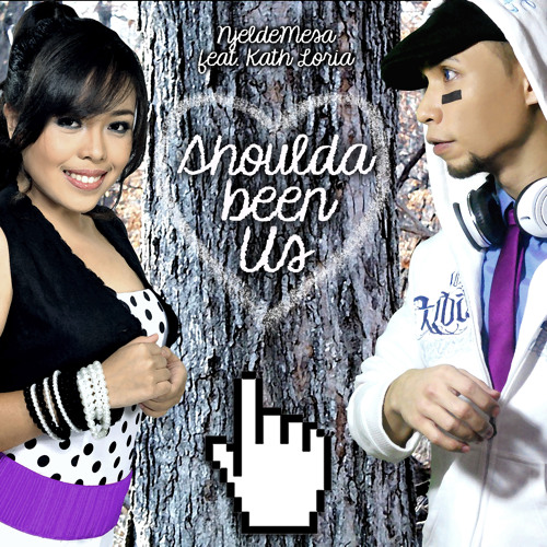 SHOULDA BEEN US (by Njel de Mesa ft. Kath Loria)