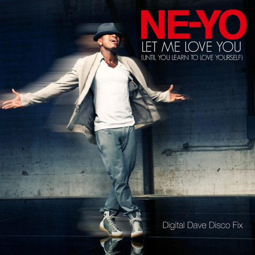 DISCO | Let Me Love You (Digital Dave Disco Fix 2.0) - Ne-Yo vs. Russ Chimes