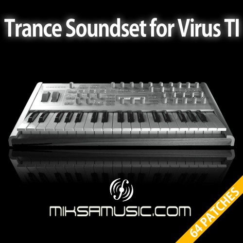 Trance Soundset for Access Virus TI - miksamusic.com