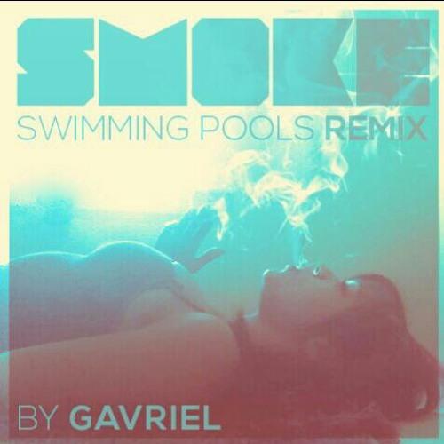 Smoke (Swimming Pools Remix) Rough Draft