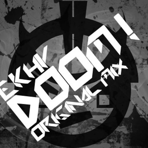 EKHY - DOOM (Original Mix)