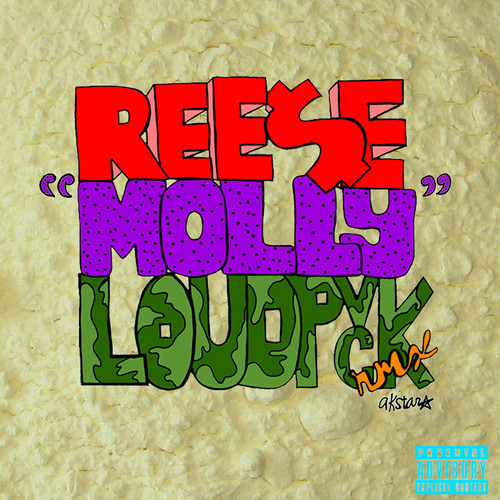 Ree$e- Molly (LOUDPVCK REMIX) BASED FREESTYLE