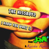 I Know You Want It (Preview)-The Kissboyz ft. Jonte & Keisha Renee