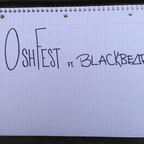 OshFest ft. Blackbear
