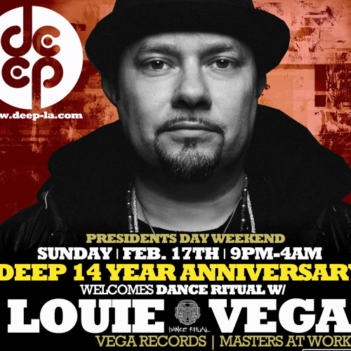 Deep 14 Year feat. Louie Vega Pt.1 : 2.17.13