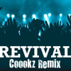 Revival [Coookz Remix] - Dylan Carroll [Full Free Download]