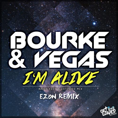 Kyle Bourke & Rob Vegas - I'm Alive (Ezon Remix)