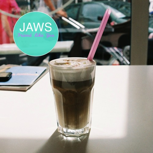 JAWS - Friend Like You