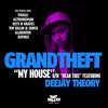 GRANDTHEFT - MY HOUSE / HEAR DIS FEAT. DEEJAY THEORY [PREVIEW]