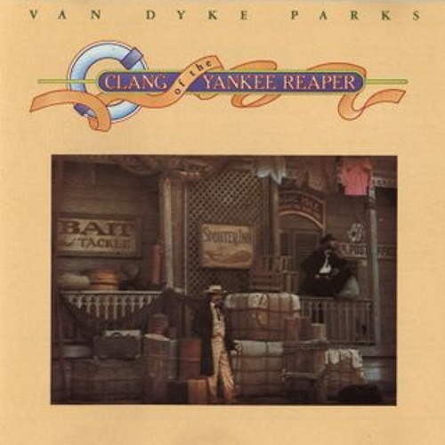 Van Dyke Parks - You're A Real Sweetheart