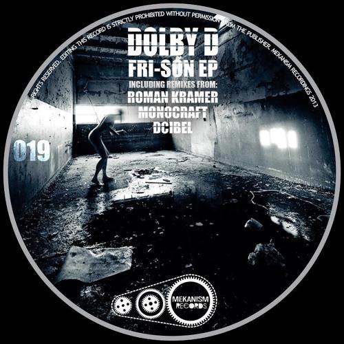 Dolby D - Fri-Son (Roman Kramer Remix) Mekanism Records