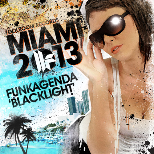 Funkagenda - Blacklight - Toolroom Records Miami 2013 - Out 25.02.13