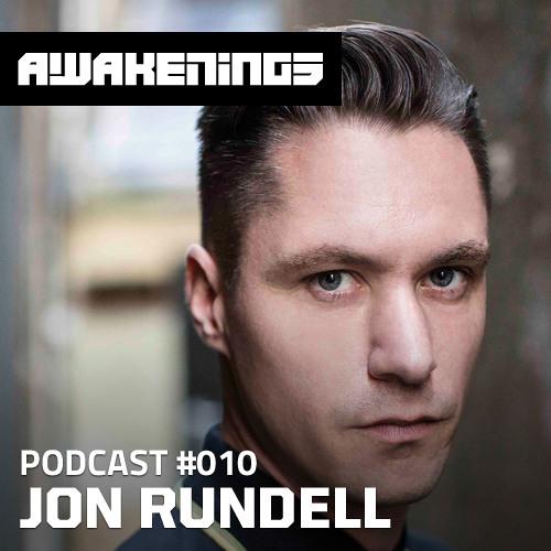 Awakenings Podcast #010 - Jon Rundell