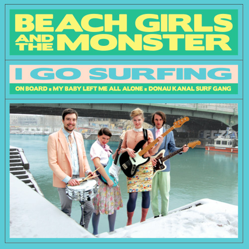 Beach Girls and the Monster - I go Surfing