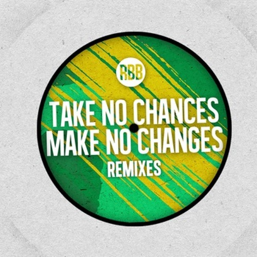 Renegade Brass Band - Take No Chances, Make No Changes [Diesler Remix]