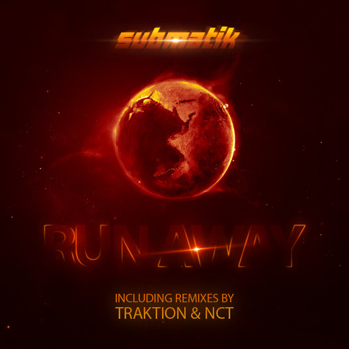 Submatik - Run Away (NCT Remix) Free
